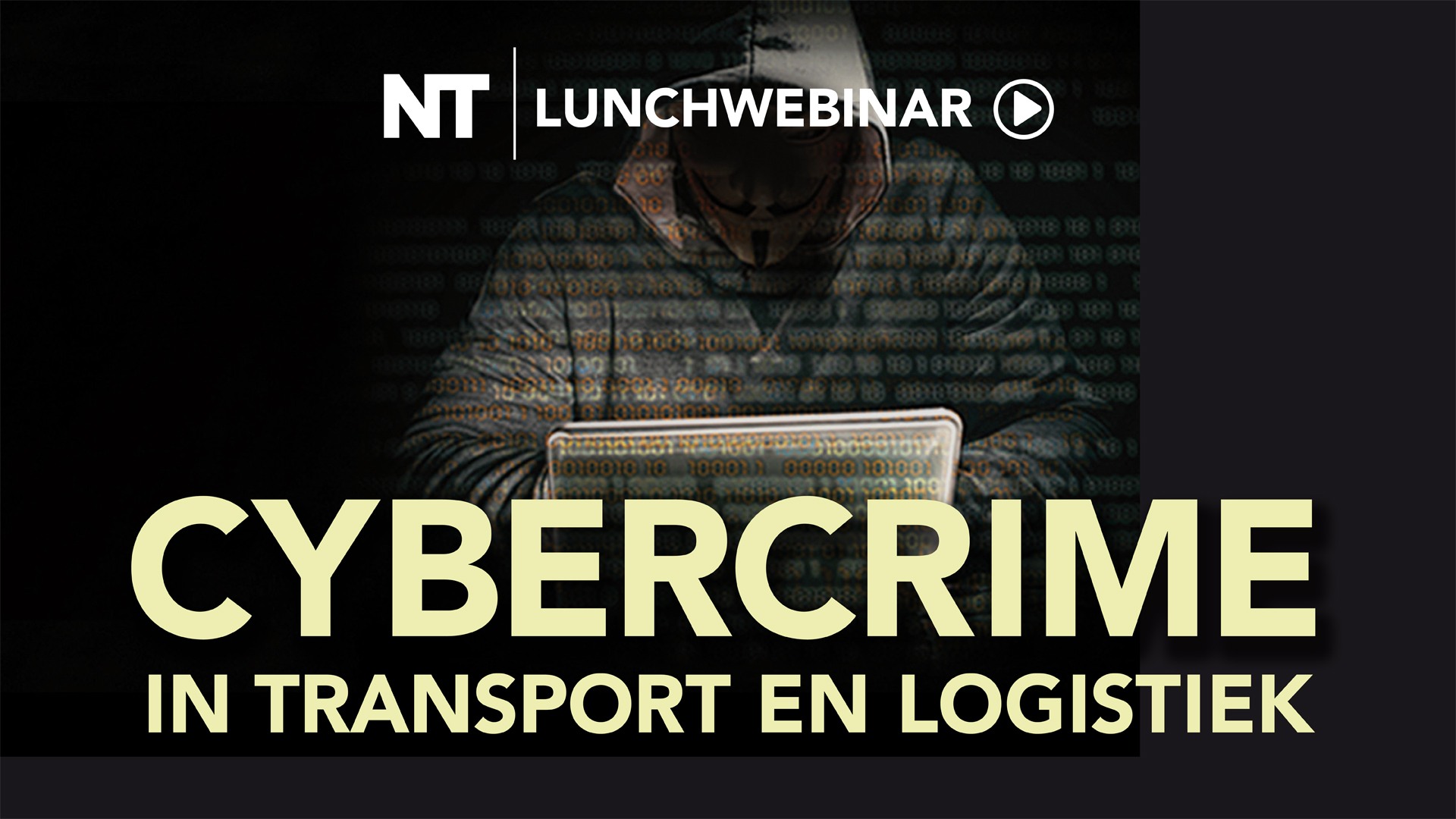 Webinar: Cybercrime in Transport en Logistiek